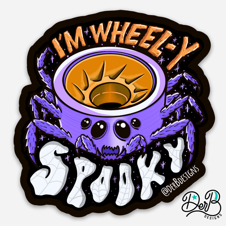 Sticker design with skate wheel spider and text: I'm Wheel-y Spooky
