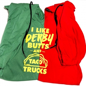 """Derby Butts & Taco Trucks"" Hoodie"