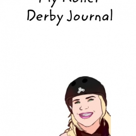My Roller Derby Journal